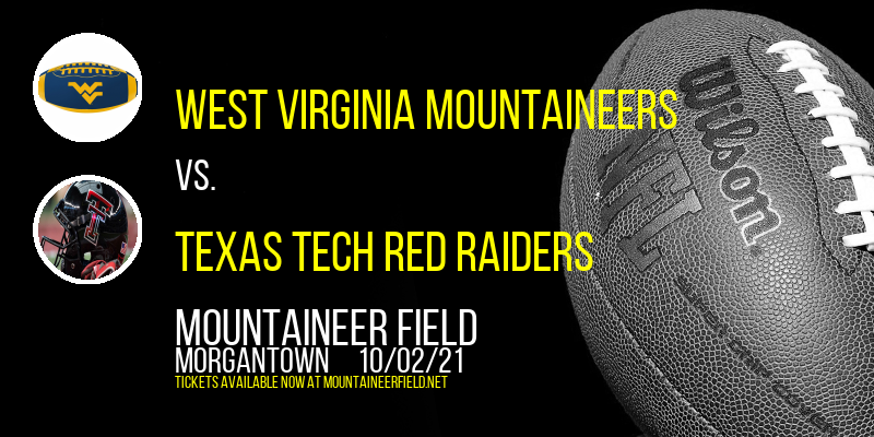 West Virginia Mountaineers vs. Texas Tech Red Raiders at Mountaineer Field